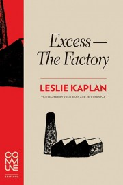 Excess – The Factory