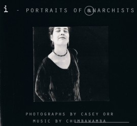i - PORTRAITS of anarchists