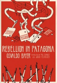 Rebellion In Patagonia