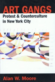 Art Gangs: Protest & Counterculture in New York City