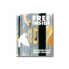 Free Inside: The Life & Work of Peter Collins