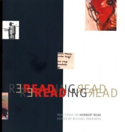 Rereading Read: New Views on Herbert Read