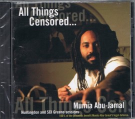 All Things Censored : Spoken Word by Mumia Abu Jamal