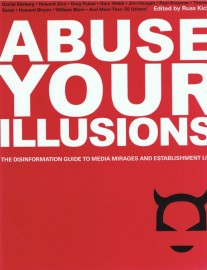 Abuse Your Illusions