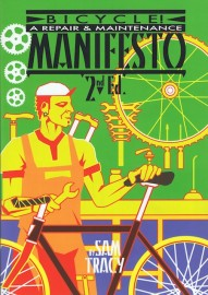 Bicycle! A Repair & Maintenance Manifesto - 2nd edition