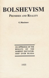 Bolshevism: Promises and Reality