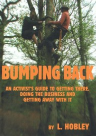 Bumping Back: An Activist's Guide to Getting There, Doing the Business and Getting Away With It