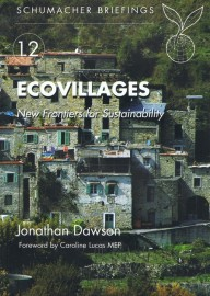 Ecovillages - New Frontiers for Sustainability