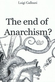 The End of Anarchism?