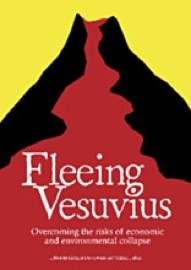 Fleeing Vesuvius: Overcoming the Risks of Economic amd Environmental Collapse