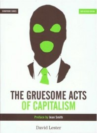 The Gruesome Acts of Capitalism