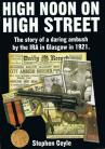 High Noon on High Street: The story of a daring ambush by the IRA in Glasgow in 1921