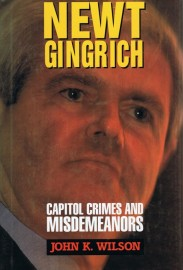 Newt Gingrich  - Capitol Crimes and Misdemeanors