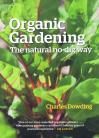 Organic Gardening - The Natural No-Dig Way