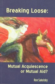 Breaking Loose: Mutual Acquiescence or Mutual Aid