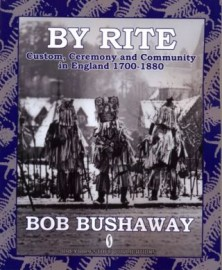 By Rite: Custom, Ceremony and Community in England 1700-1880