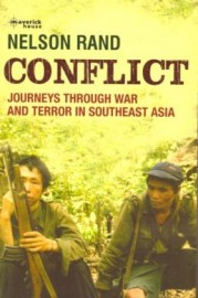 Conflict: Journeys Through War and Terror in Southeast Asia