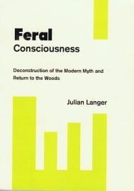 Feral Consciousness