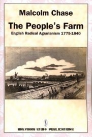 The People's Farm: English Radical Agrarianism 1775-1840