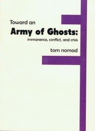 Toward an Army of Ghosts: Immanence, Conflict, and Crisis