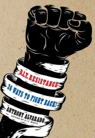 DIY Resistance - 36 Ways to Fight Back
