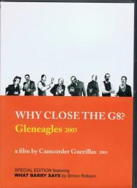 Why Close the G8? Gleneagles 2005