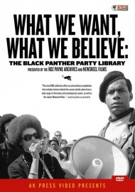 What We Want, What We Believe - The Black Panther Party Library