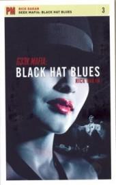 Geek Mafia: Black Hat Blues