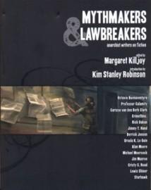 Mythmakers & Lawbreakers: Anarchist Writers on Fiction