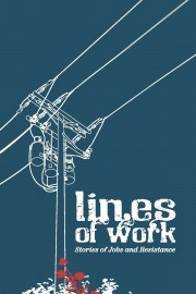Lines of Work: Stories of Jobs and Resistance
