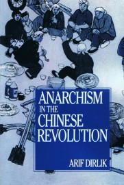 Anarchism in the Chinese Revolution