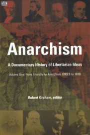 Anarchism: A Documentary History of Libertarian Ideas