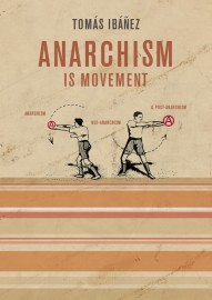 Anarchism Is Movement