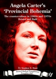 Angela Carter's 'Provincial Bohemia': The Counterculture in 1960s and 1970s Bristol and Bath
