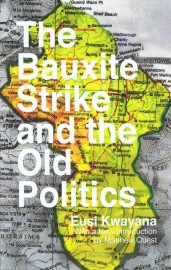 The Bauxite Strike and the Old Politics