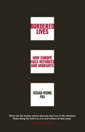 Bordered Lives How Europe Fails Refugees and Migrants