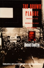 The Brown Plague Travels in Late Weimar and Early Nazi Germany
