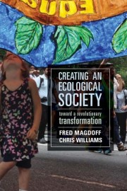 Creating an Ecological Society: Toward a Revolutionary Transformation