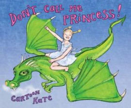 Don't Call Me Princess!