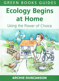 Ecology Begins At Home: Using the Power of Choice