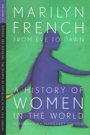 From Eve to Dawn: A History of Women in the World (Vol III)