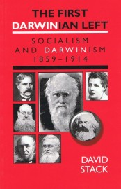 The First Darwinian Left: Socialism and Darwinism 1859-1914
