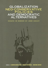 Globalization, Neo-Conservative Policies and Democratic Alternatives