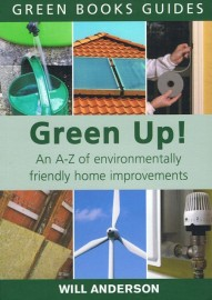 Green Up! An A-Z of Environmentally Friendly Home Improvements