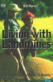 Living with Landmines: From International Treaty to Reality