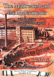 The Maltreated and Malcontents: Working in the Great Western Cotton Factory 1838–1914