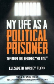 """My Life As A Political Prisoner: The Rebel Girl Becomes """"No. 11710"""""""