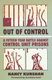 Out of Control: A Fifteen Year Battle Against Control Unit Prisons