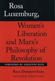 Rosa Luxemburg, Women's Liberation and Marx's Philosophy of Revolution (Second Edition)