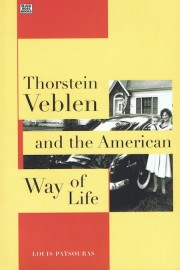 Thorstein Veblen and the American Way of Life